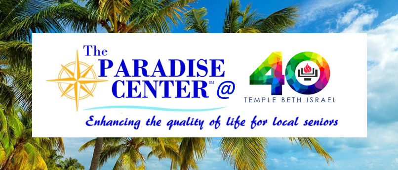 The Paradise Center | Temple Beth Israel - Longboat Key